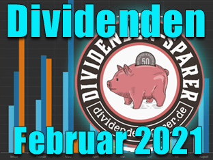 Dividendenernte Februar 2021